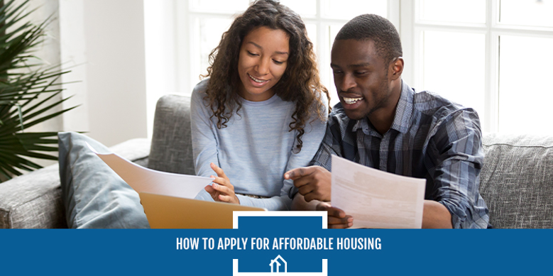 How to Apply for Affordable Housing