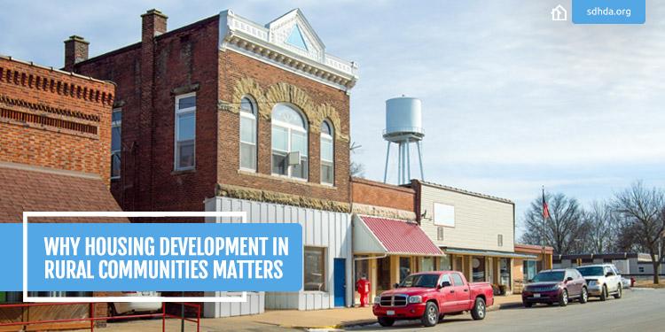 SDHDA-Blog-July-Why-Housing-Rural-Communities