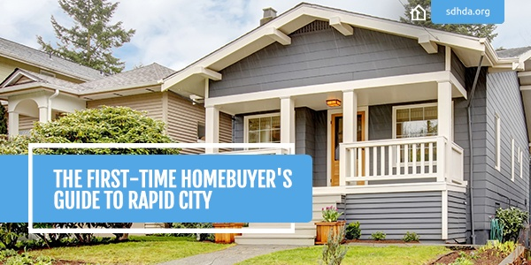 SDHDA_Blog_FirstTimeHomeBuyerGuideRapidCity.jpg