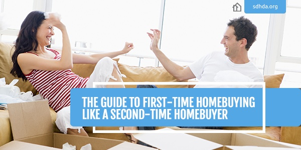 SDHDA_Blog_FirstTimeHomebuyinglikeSecondTime.jpg