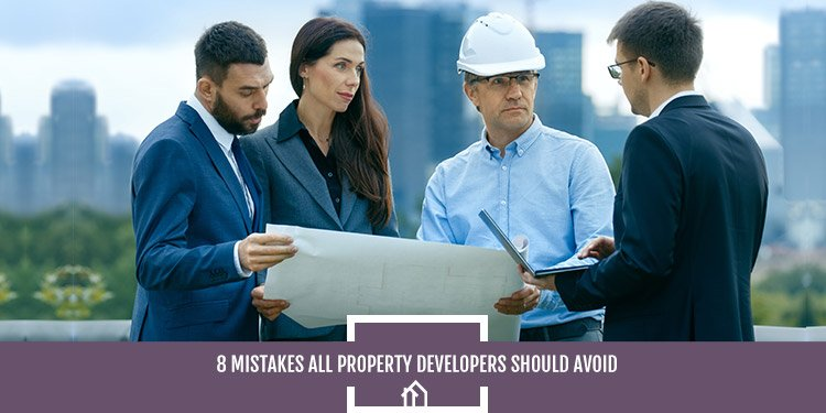 8-Mistakes-All-Property-Developers-Should-Avoid